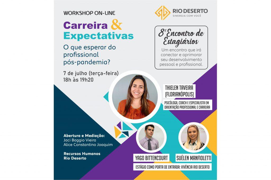 8º Encontro de Estagiários, da Rio Deserto, será on-line e destacará carreira e expectativas pós-pandemia